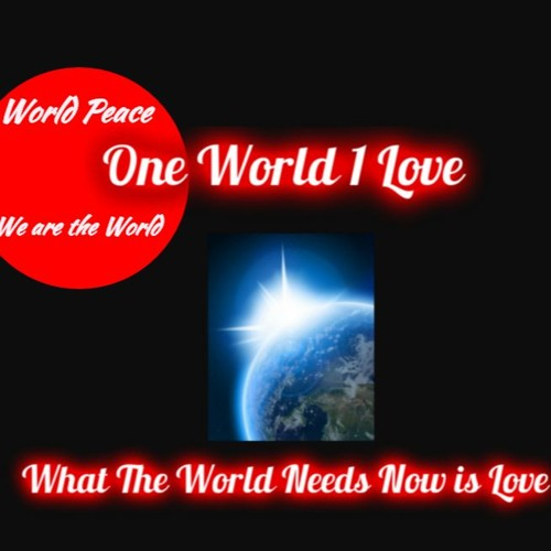 What the world needs now is Love!