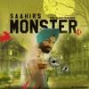 'Monster' - SAAHIR [2016]