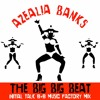 Azealia Banks - THE BIG BIG BEAT (Initial Talk B+B Music Factory Mix) @InitialTalk