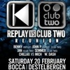Dj Benny Replay Vs Club2 Reunion 2016
