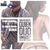 Download Carlitos Rossy - Quien Dijo Amigos (Xemi Cánovas & La Gran Unión Mambo Remix) Mp3