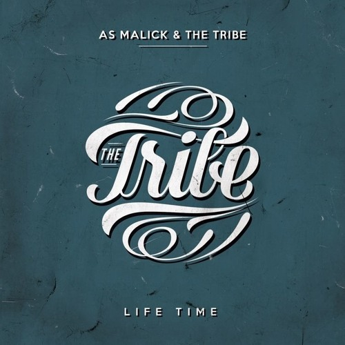"""New EP """"Life Time""""   As Malick & Blue Tribe"""