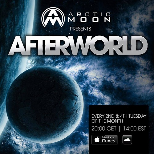 Arctic Moon presents Afterworld 016