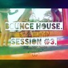 Bounce House Session #3_Free Download.