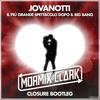 Jovanotti - Il Più Grande Spettacolo (Mormix & Clark Closure Bootleg)