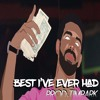 Drake - Best I've Ever Had [Prod TimPark]