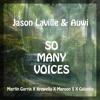 Jason Laville & Auwi - So Many Voices