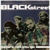 Blackstreet - Before I Let You Go VS Raheem Devaughn  - Text Messages (JJAXX)