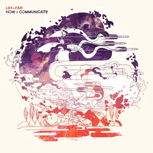 """Lay-Far - """"How I Communicate"""" Album Preview - OUT NOW on LOCAL TALK"""