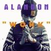 ALANDON - Work (PURPLE DANCEHALL MIX)RIHANNA REMIX @BADGALRIRI #RIHANNA