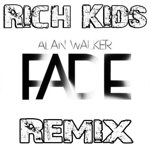 ALAN WALKER - FADED ( RICH KIDS REMIX ) | Spinnin' Records