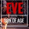 Eve - By Son Of Age Featuring Niaz Nawab & Maziyar Khavajin