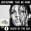 Take Me Home - Jess Glynne