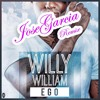 Willy Williams - Ego (JoseGarcia Remix)