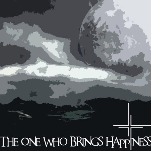 The One Who Brings Happiness