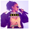 Rihanna Work Ft Drake Praia Del Sol Rework Mp3