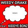 Weedy Drake Sonho Feat Kiddye Bonz Mp3