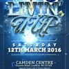 LIVIN' IT UP - Saturday 12th March 2016 [Latest R&B, Hip Hop, Bashment & Afro Beats]
