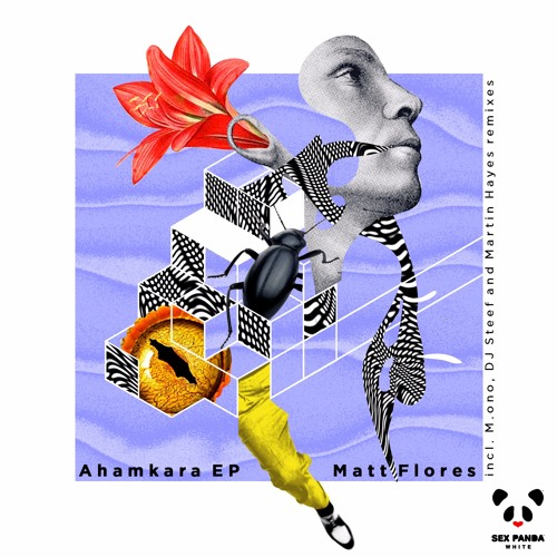 Matt Flores - Ahamkara (DJ Steef Remix) [Sex Panda White]
