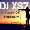 DJ XS7 - A Taste Of Freedom