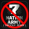 The White Stripes - Seven Nations Army (SWOOLY REMIX)