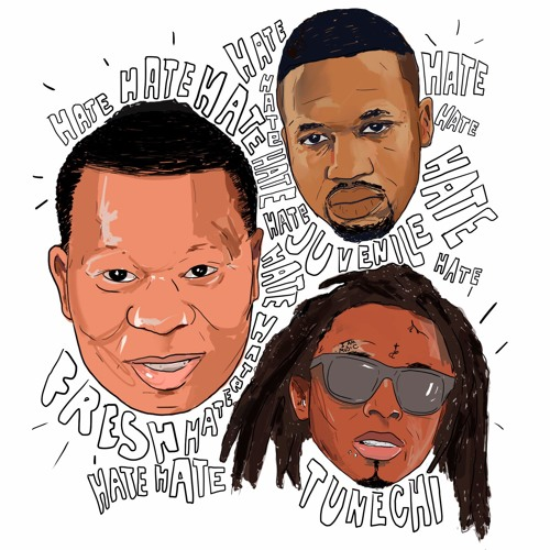 Mannie Fresh feat. Juvenile and Tunechi – Hate