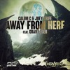 Calum C, Joey Trife & Grant Eger- Away From Here