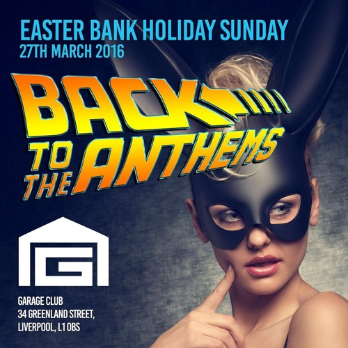 Back To The Anthems - Easter Sunday 2016 Pumpin Promo Mix - Mixed by Rob Cain