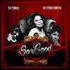 So Good - Mixé Par Deejay Stansmith & Deejay Timal /  2015 (Mixtape Officiel)