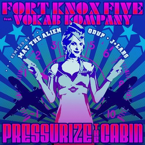 Pressurize The Cabin ft. Vokab Kompany