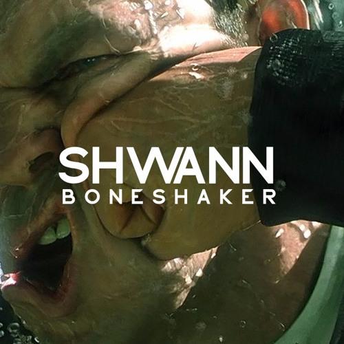 Shwann - Boneshaker (Original Mix) [Extended Clean]