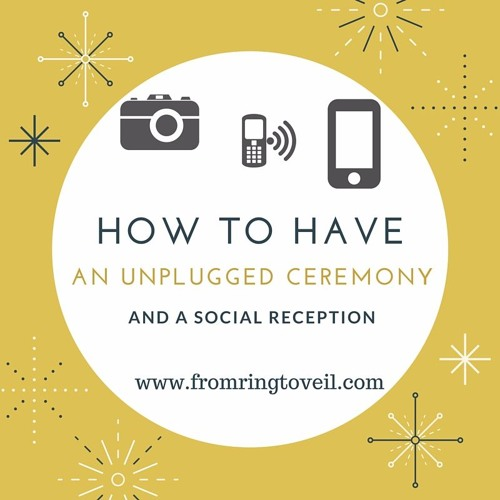 Episode #16 How to have an unplugged ceremony and a social reception.