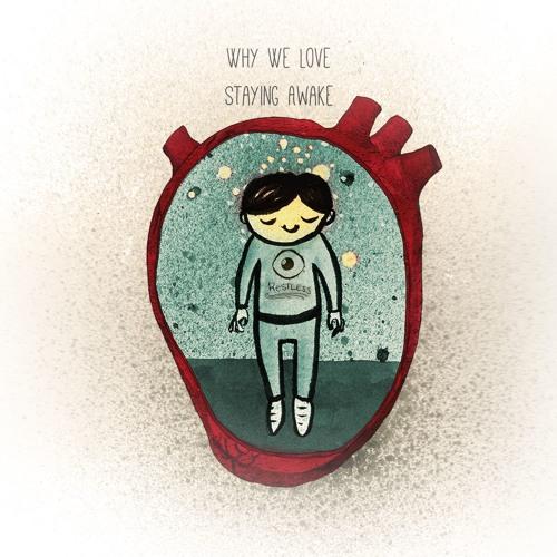 WHY WE LOVE - Staying Awake