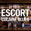 Escort - Cocaine Blues (Carl Adrian Edit)