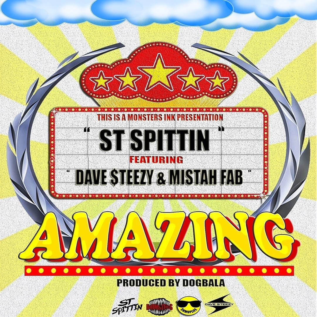 ST Spittin ft. Dave Steezy & Mistah FAB - Amazing (Prod. Dogbala) [Thizzler.com]