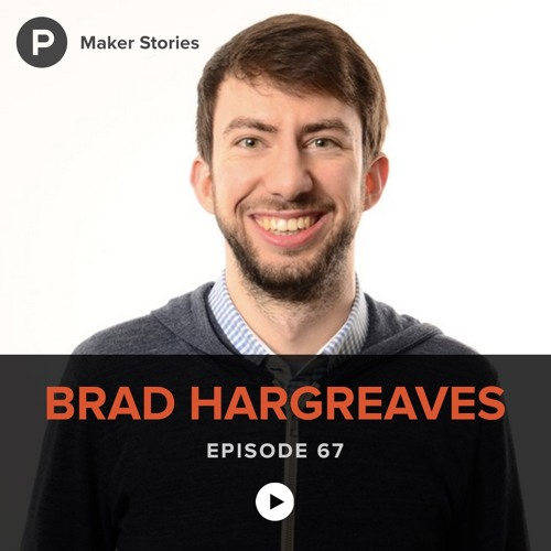 Episode 67: Brad Hargreaves