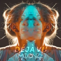 MOONZz - Deja Vu