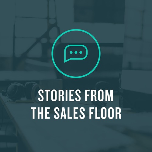 Stories from the sales floor advice i 39 d give to my for Give the floor