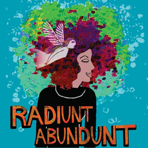 The Music of Radiunt Abundunt