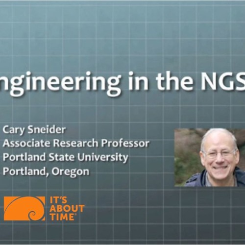 Cary Sneider: Engineering in the NGSS (Grades 9-12)