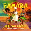 Famara-Are You Ready? (For the Goombay Dance)