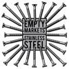 Empty Markets - Rash Decision