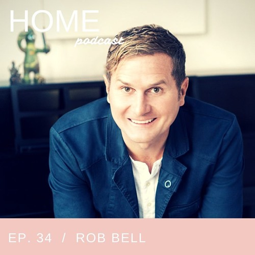 Episode 34: Rob Bell