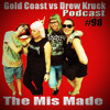 Gold Coast vs Drew Kruck - The Mis Made – Band – Stories from the Road- Sydney, London, Austria, Prague… #98