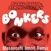 Dizzee Rascal & Armand Van Helden - Bonkers(Masayoshi Iimori Remix)
