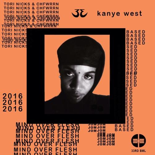 Tori Nicks & CHFWRRN - Kanye West