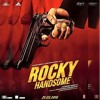Rocky Handsome (Rahat Fateh Ali Khan)