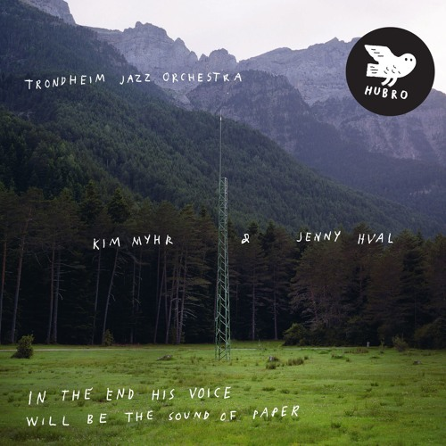 Kim Myhr & Jenny Hval / Trondheim Jazz Orchestra: Mass