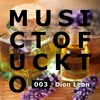 Music To Fuck To 003 ~ Dion Leon mp3