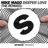 Mike Mago - Deeper Love (Bart B More Remix)